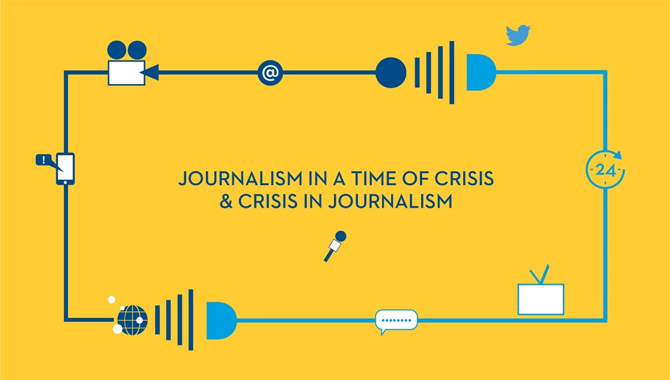 Journalism in a time of Crisis and Crisis in Journalism